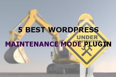 best Wordpress maintenance mode plugin