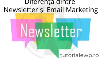 Diferența dintre Newsletter și Email Marketing