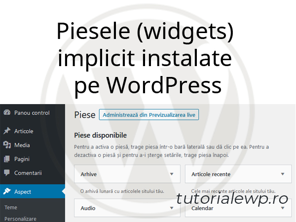 Piesele (widgets) implicit instalate pe WordPress