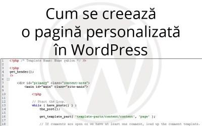 Cum se creează o pagină personalizată în WordPress