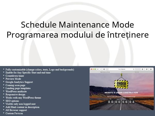 Schedule Maintenance Mode – Programarea modului de întreținere