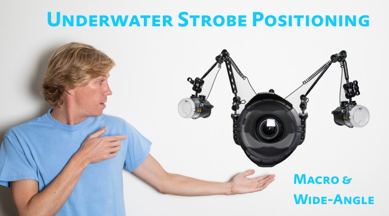 underwater strobe positioning tutorial