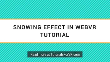 Raining Experience in VR Tutorial Using Three js and WebVR