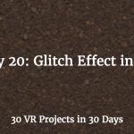 glitch effect in vr
