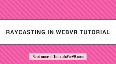 raycasting in vr using webvr