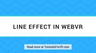 line effect in webvr