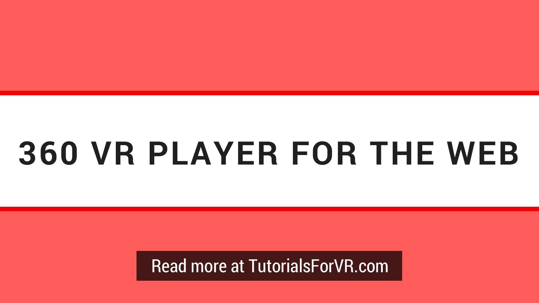 WebVR Tutorials & Unity Tutorials