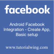 Tutorialwing Android Facebook Integration - Basic setup image