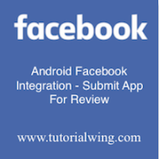Tutorialwing Android Facebook Integration - Submit App image