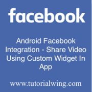Tutorialwing - Android Facebook Share Video logo