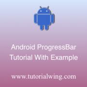 Tutorialwing Android ProgressBar widget tutorial Logo Android Progressbar widget tutorial with example