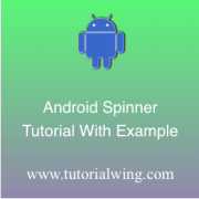 Tutorialwing Android Spinner Tutorial Logo Android Spinner Widget Tutorial