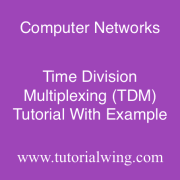 Tutorialwing Time Division Multiplexing Tutorial in computer network with example
