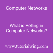 Tutorialwing What is Polling in Computer Networks