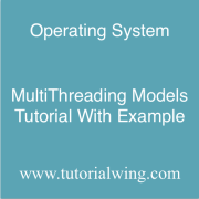 Tutorialwing MultiThreading Models tutorial with example