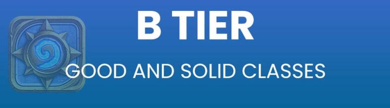 Hearthstone Arena Tier List Tier B