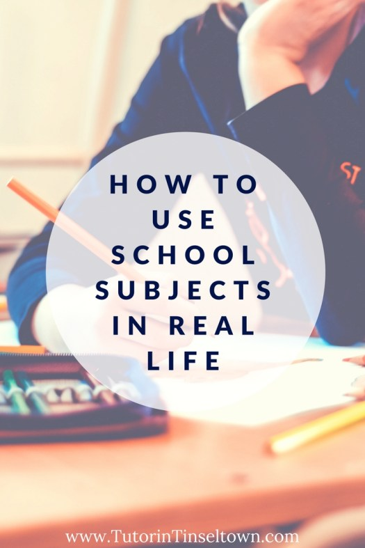 How to Use School Subjects in Real Life