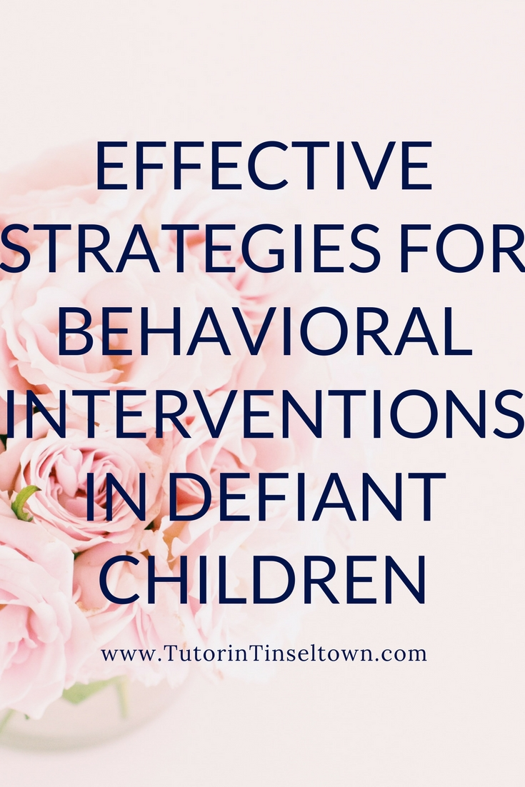 Effective Strategies for Behavioral Interventions in Defiant Children