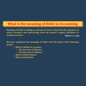 Meaning of Debit  - Latest post on Financial Accounting, GST or Excel