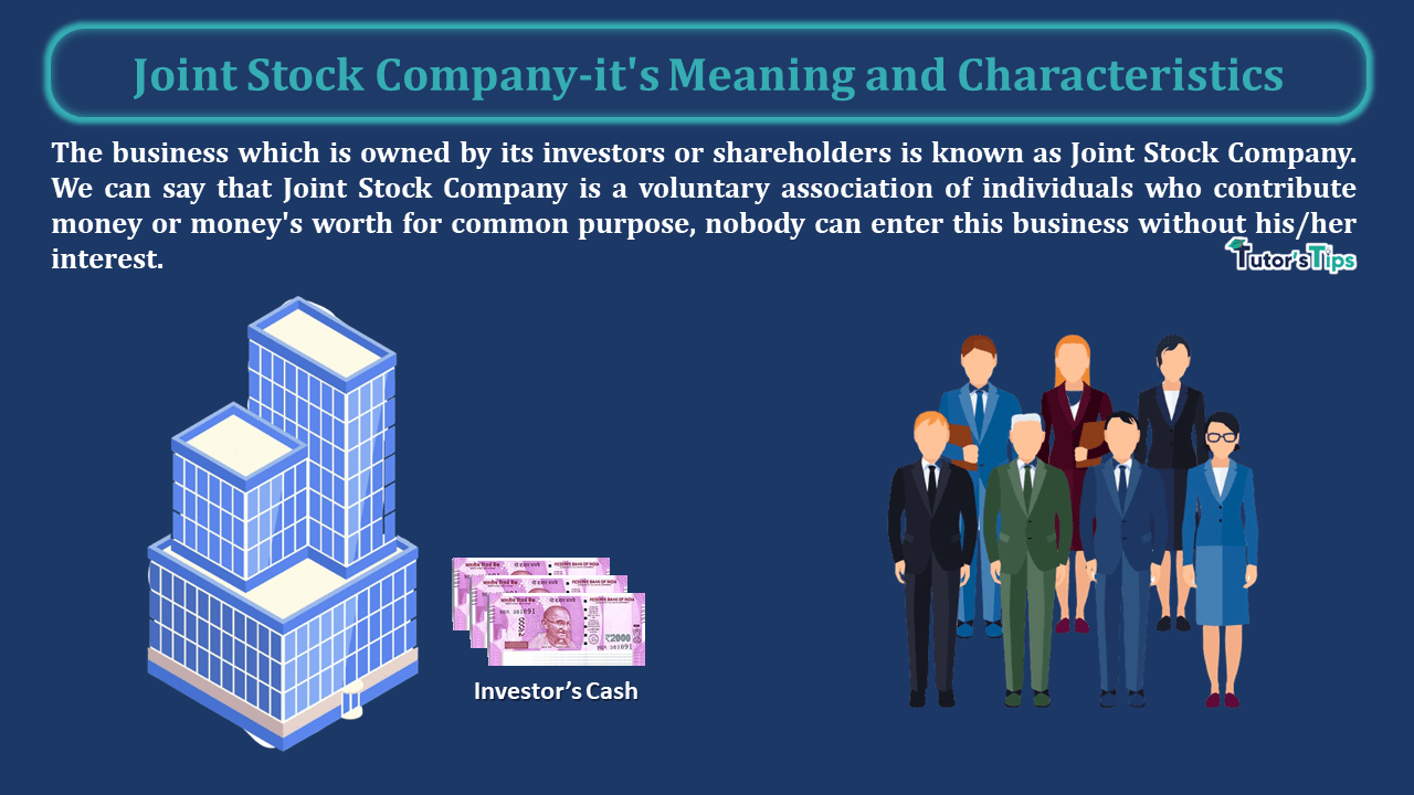 Joint Stock Company its Meaning and Characteristics min - Business Studies