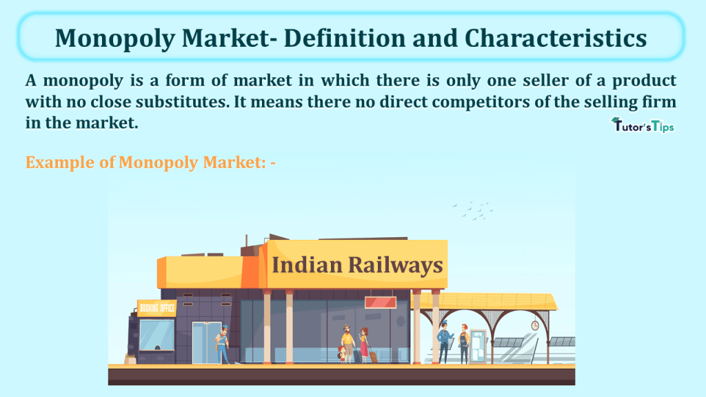 Monopoly Market- Definition and Characteristics