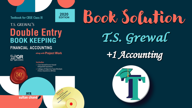 T.S. Grewals Double Entry Book Keeping Solution min 1024x576 - Class +1 - Accountancy Books solutions for free