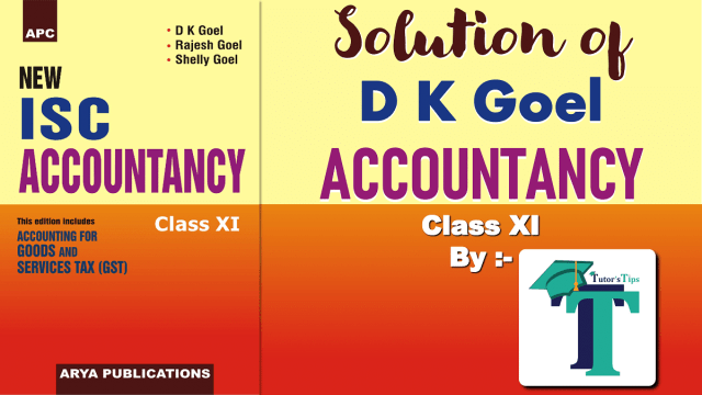 Solution of D K Goel accountancy class 11 1024x576 - Class +1 - Accountancy Books solutions for free