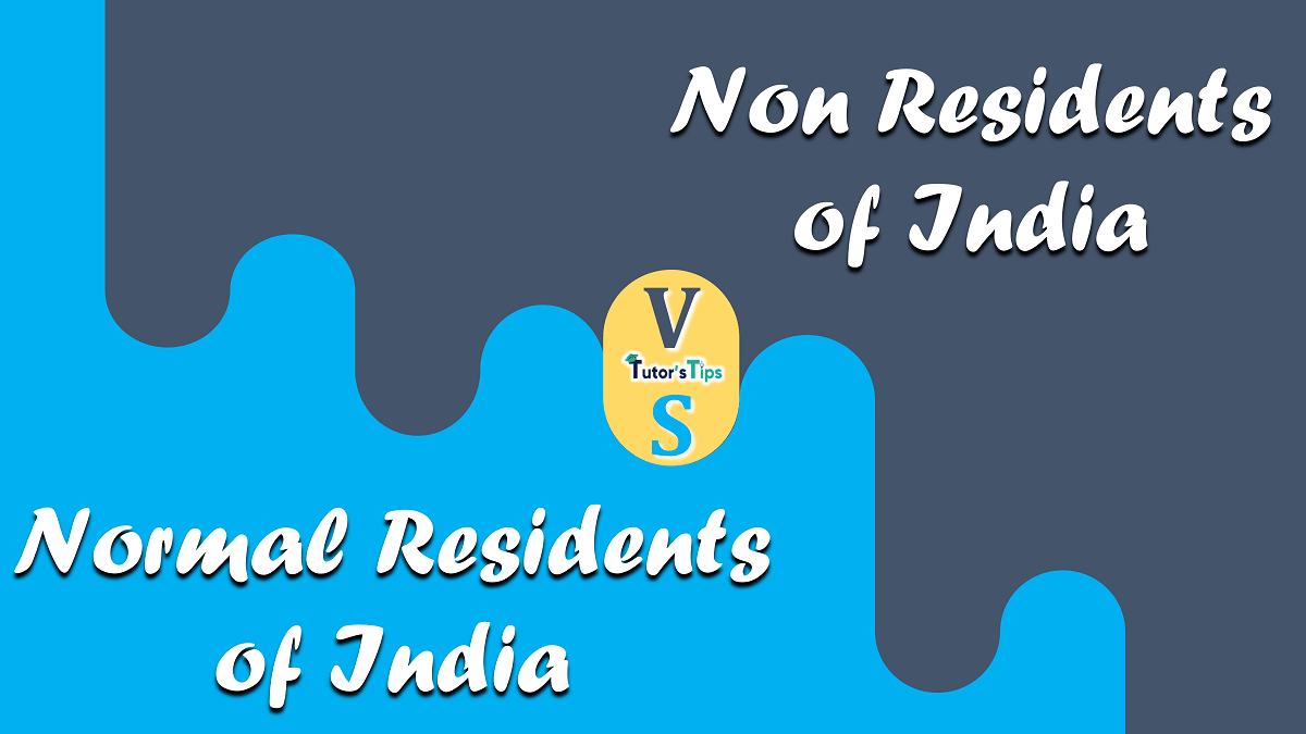 Difference-between-Normal-Residents-and-Non-Residents-of-India-min
