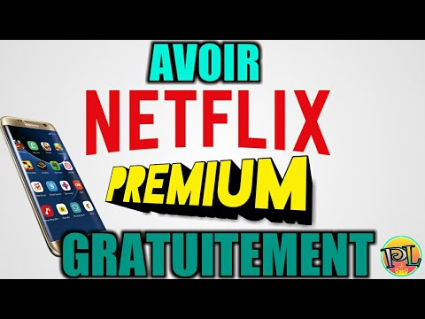 (TUTO) Comment Avoir Netflix Premium Gratuitement ?! ( Android/PC/IPhone...)