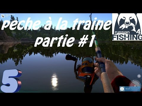 RUSSIAN FISHING 4 GAMEPLAY #5[PCFR]  peche a la traine  part 1