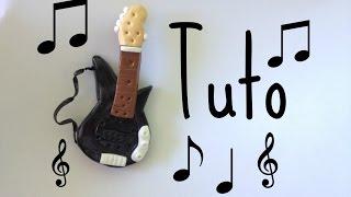 ♥ Tuto Fimo : Guitare Electrique ! ♥