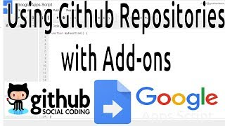 Apps Script: Using Github Repositories to Get Started with Add-ons