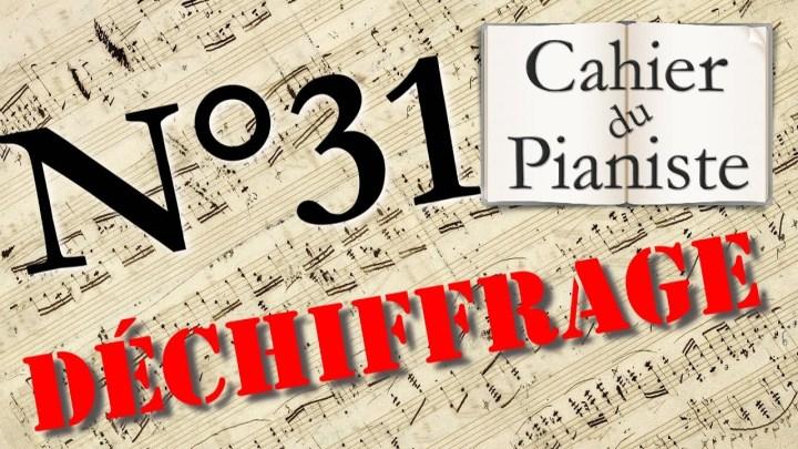 Déchiffrage au piano n°31 : Jouer une partition tout de suite !