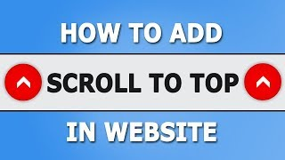 Scroll to Top in website | HTML CSS Jquery