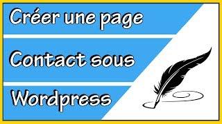 Comment créer une page contact wordpress
