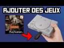 AJOUTER DES JEUX SUR PLAYSTATION CLASSIC : TUTO BLEEMSYNC !