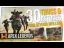 Tuto : 30 Trucs & Astuces pour devenir Meilleur | Apex Legends FR