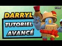 Darryl : Tuto Avancé | Astuces Top FR sur Brawl Stars