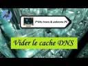 [Tuto informatique#Vidéo N°36] Vider le cache DNS-Voix-Off-fr
