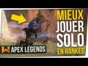 Mieux Jouer Solo en mode Ranked ! Apex Legends Tuto FR