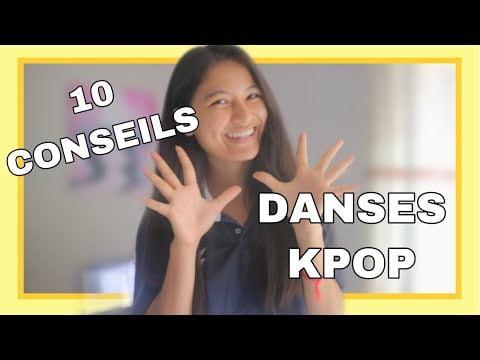 10 CONSEILS POUR LES DANSES DE KPOP !