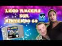 LEGO RACERS SUR LA NINTENDO 64 TEST GAMEPLAY/ JEUX VIDEO/ FR/JEU TEST