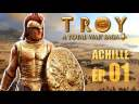 Achille et ses Humeurs | ép. 01 | Campagne TOTAL WAR SAGA TROY (gameplay fr)
