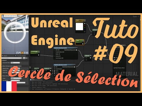 #09 – Cercle de Sélection (Fr) – Tuto – Unreal Engine