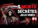 5 MORTS SECRÈTES DANS LES JEUX VIDÉO #6