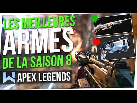 Tuto Apex : Les Meilleures Armes (META) de la Saison 8 !