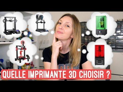 Quelle imprimante 3D choisir et quelles sont celles que j'utilise.