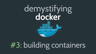 Docker Container Tutorial – How to build a Docker Container & Image