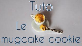 [TUTO] – Le mugcake cookie