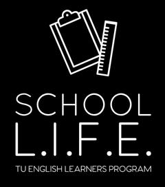 School L.I.F.E. TU English Leaners Program